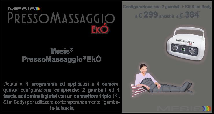PressoMassaggio Eko con 2 gambali e kit slimbody  in promozione a 299€