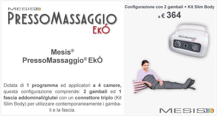 Mesis PressoMassaggio Ekò con 2 gambali e kit slim body
